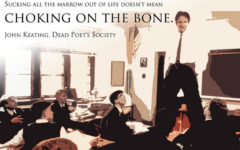 """Dead Poets Society"" and The Meaning of Life"