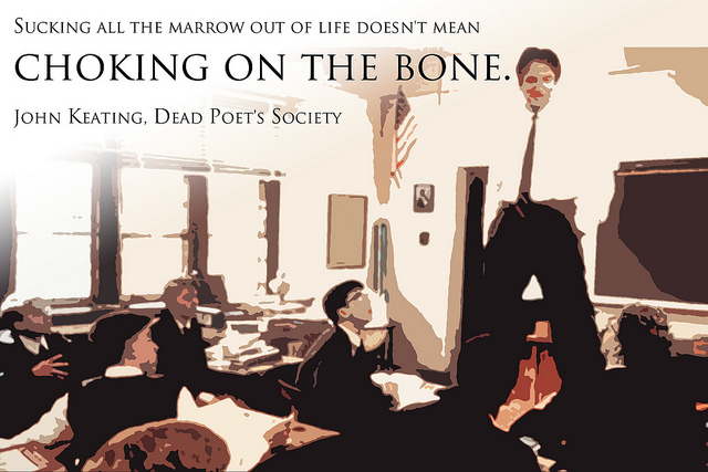 """""""Dead Poets Society"""" and The Meaning of Life"""
